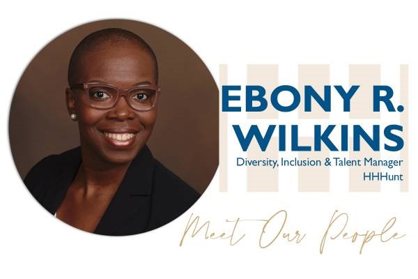 Q&A With Ebony Wilkins, Diversity, Inclusion And Talent Manager