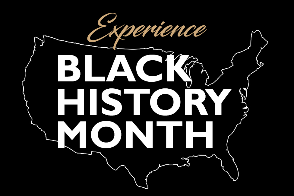 Experience Black History Month